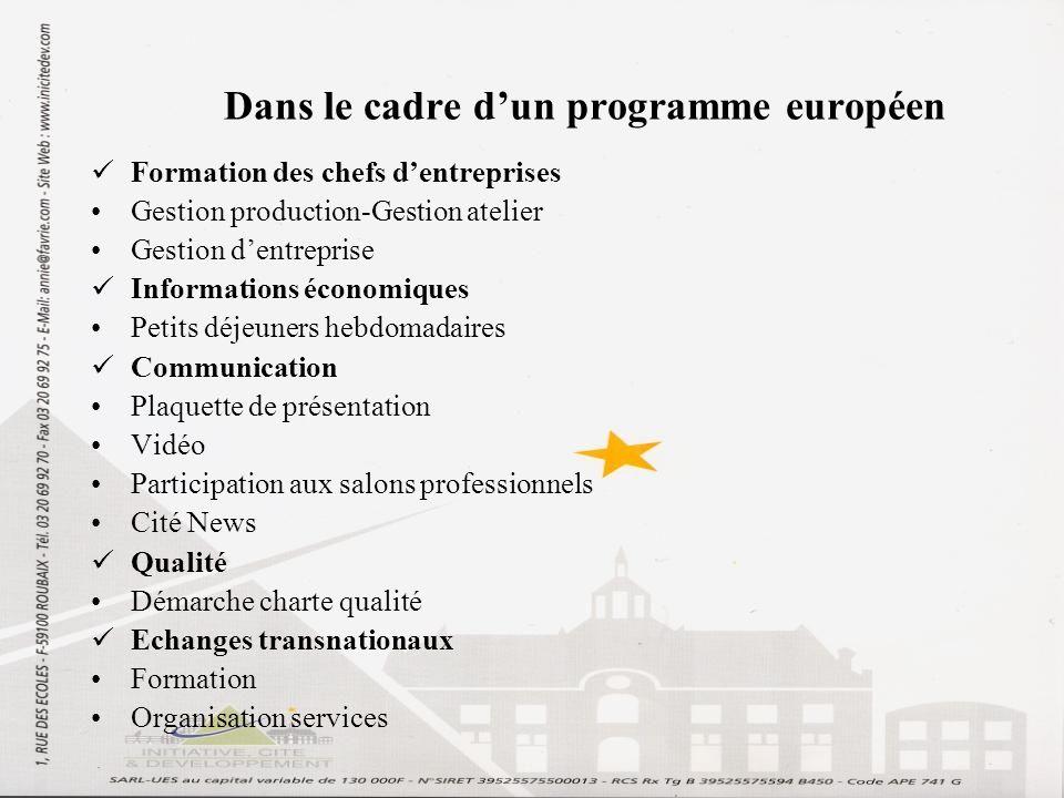 Dans le cadre dun programme européen Formation des chefs dentreprises Gestion production-Gestion atelier Gestion dentreprise Informations économiques
