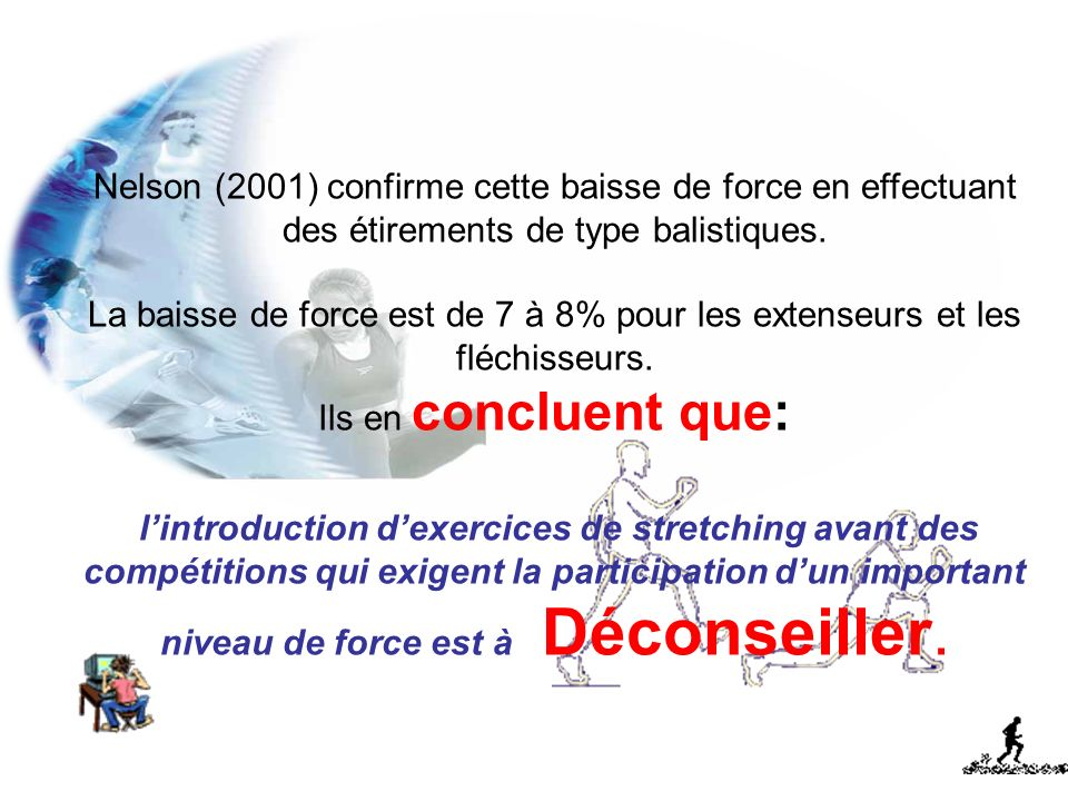1.2.2) Stretching et « endurance de force » :