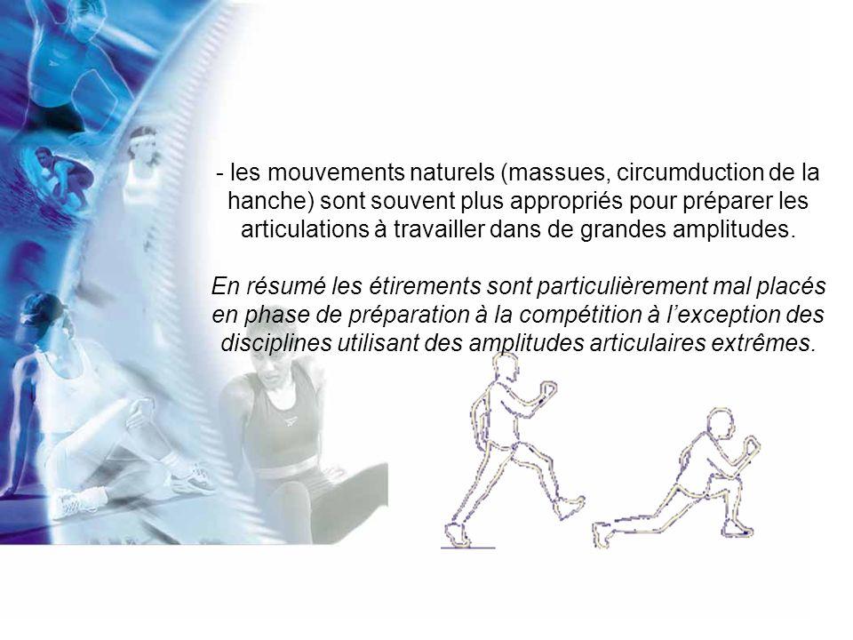 2) Stretching et récupération :