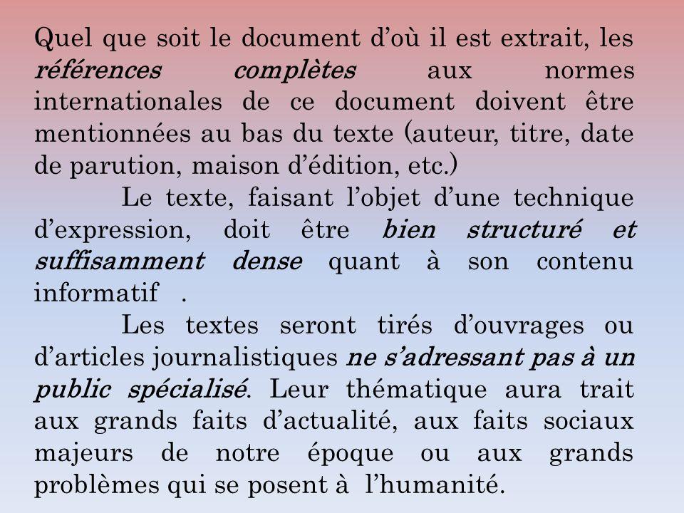 Quel que soit le document doù il est extrait, les références complètes aux normes internationales de ce document doivent être mentionnées au bas du te