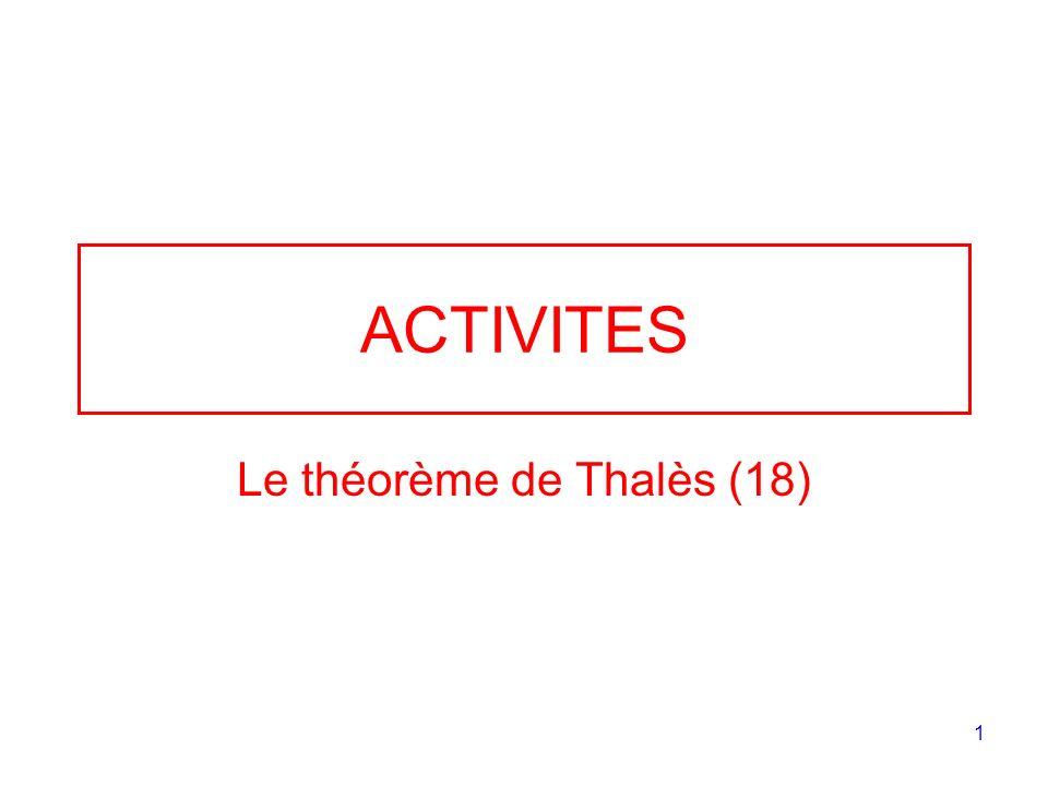 1 ACTIVITES Le théorème de Thalès (18)