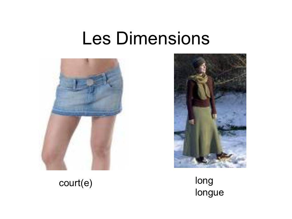 Les Dimensions court(e) long longue