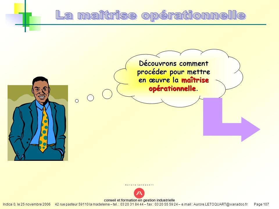 conseil et formation en gestion industrielle Indice 0, le 25 novembre 200642 rue pasteur 59110 la madeleine – tel. : 03 20 31 84 44 – fax : 03 20 55 5