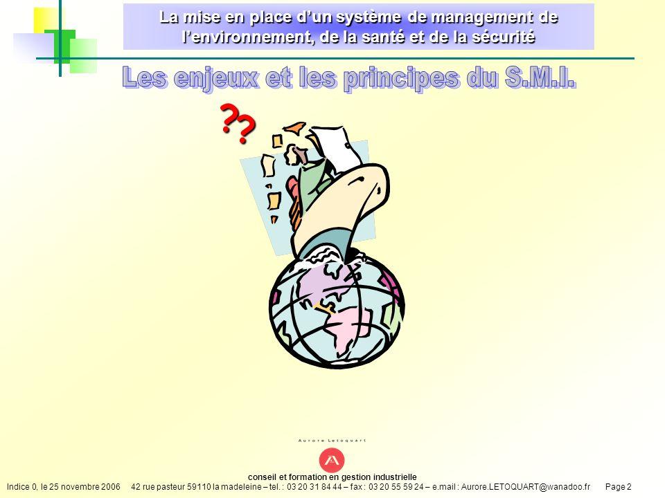 conseil et formation en gestion industrielle Indice 0, le 25 novembre 200642 rue pasteur 59110 la madeleine – tel.