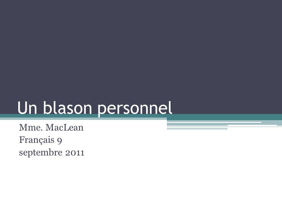 Un blason personnel Mme. MacLean Français 9 septembre 2011