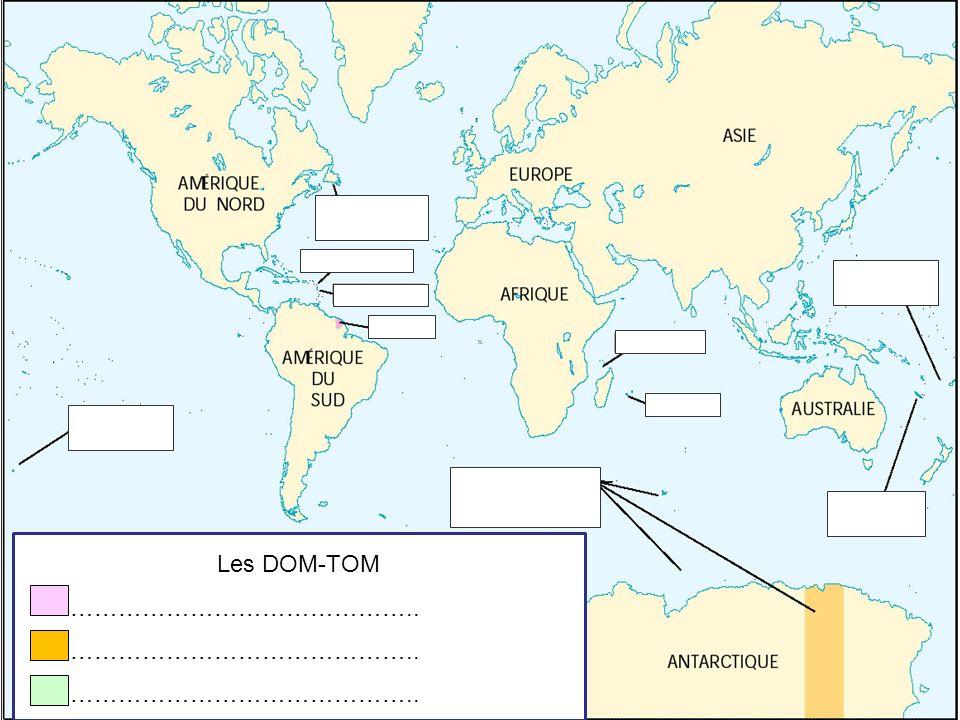 Les DOM-TOM DOM (Départements dOutre-Mer) TOM (Territoires dOutre-Mer) Collectivités territoriales