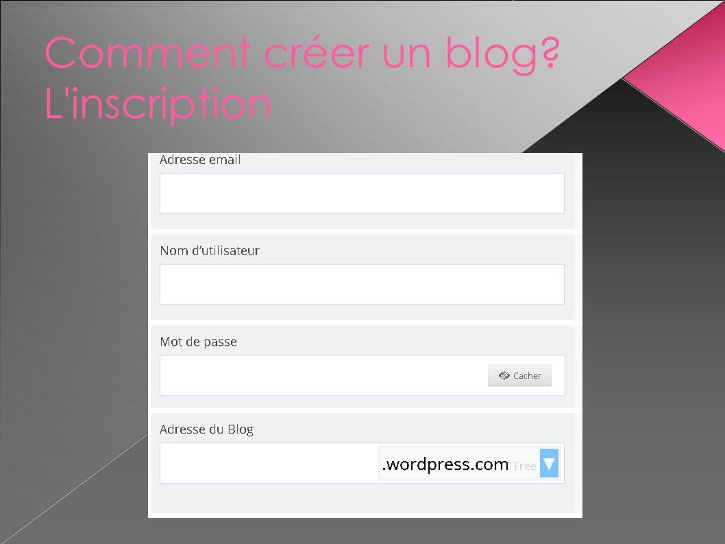 Comment créer un blog? L'inscription