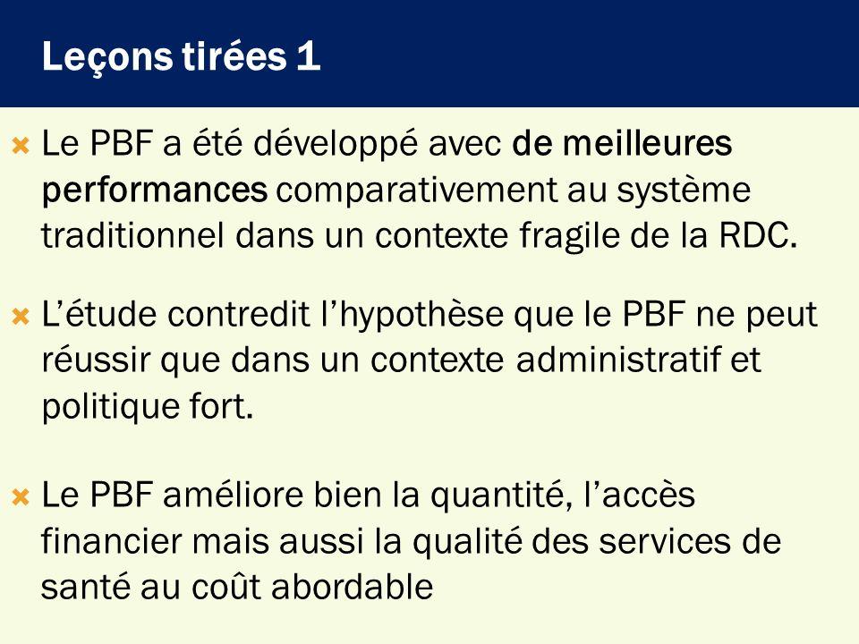 Le PBF a été développé avec de meilleures performances comparativement au système traditionnel dans un contexte fragile de la RDC. Létude contredit lh