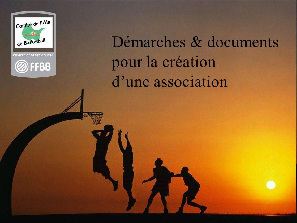 Statuts types Les 2 types de déclaration à déposer auprès de la préfecture Dossier daffiliation auprès de la Fédération Français de Basket
