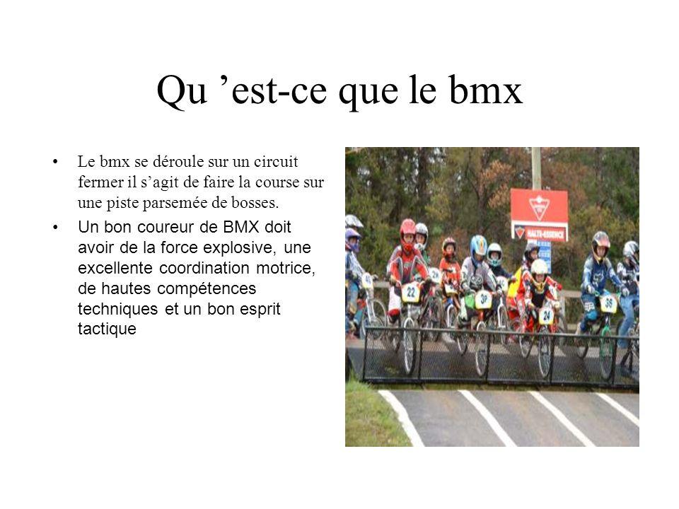 Qu est-ce que le bmx Le bmx se déroule sur un circuit fermer il sagit de faire la course sur une piste parsemée de bosses. Un bon coureur de BMX doit