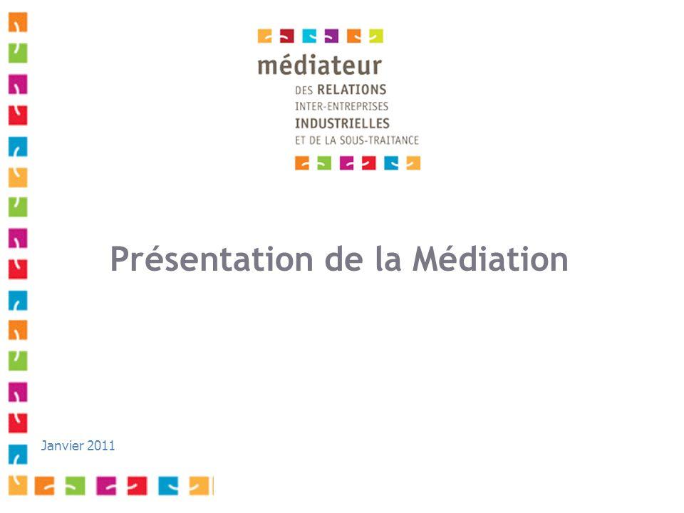 Présentation de la Médiation Janvier 2011