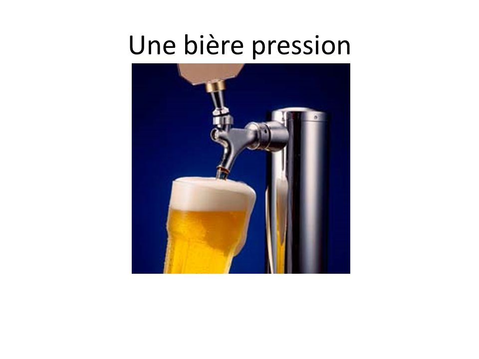 Une bière pression