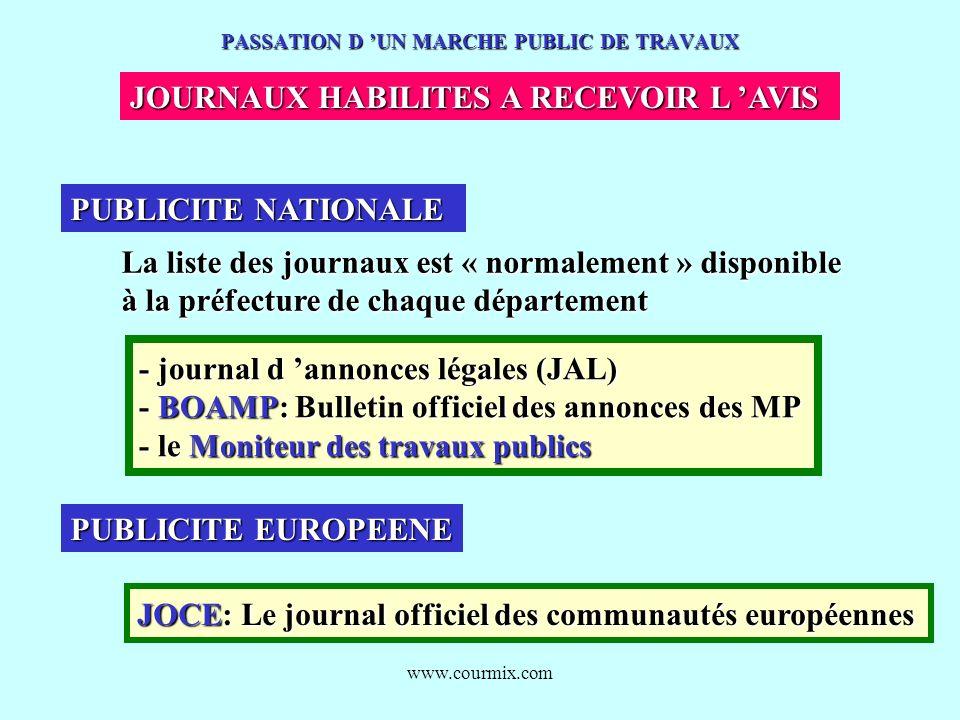 www.courmix.com PASSATION D UN MARCHE PUBLIC DE TRAVAUX JOURNAUX HABILITES A RECEVOIR L AVIS PUBLICITE NATIONALE PUBLICITE EUROPEENE La liste des jour
