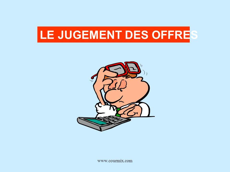 www.courmix.com LE JUGEMENT DES OFFRES