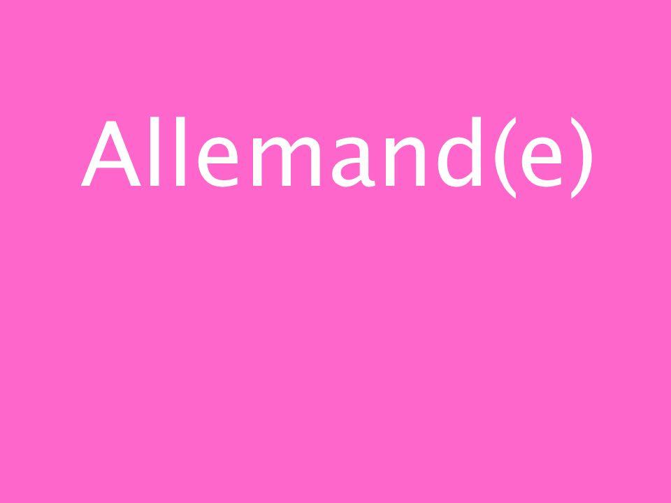Allemand(e)