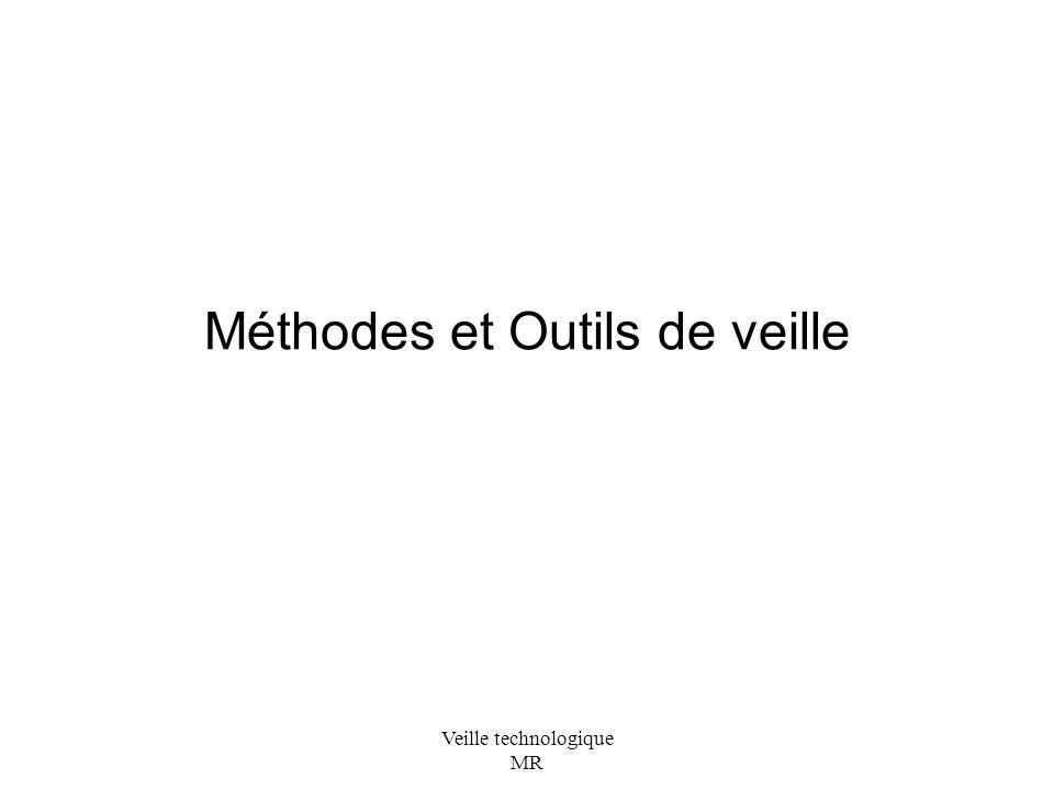 Veille technologique MR Méthodes et Outils de veille