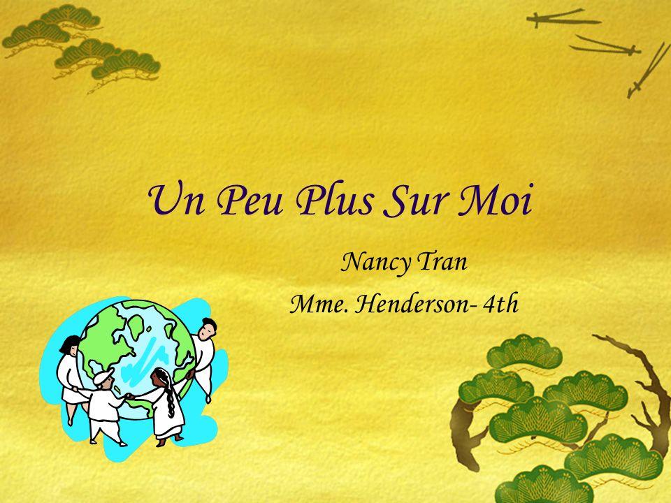 Un Peu Plus Sur Moi Nancy Tran Mme. Henderson- 4th
