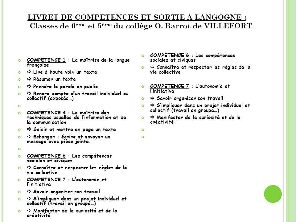 COMPETENCE 1 : La maîtrise de la langue française Lire à haute voix un texte Résumer un texte Prendre la parole en public Rendre compte dun travail in