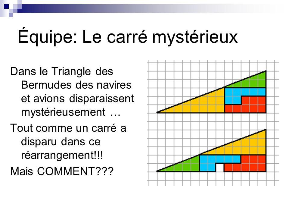 Équipe: Le carré mystérieux Dans le Triangle des Bermudes des navires et avions disparaissent mystérieusement … Tout comme un carré a disparu dans ce
