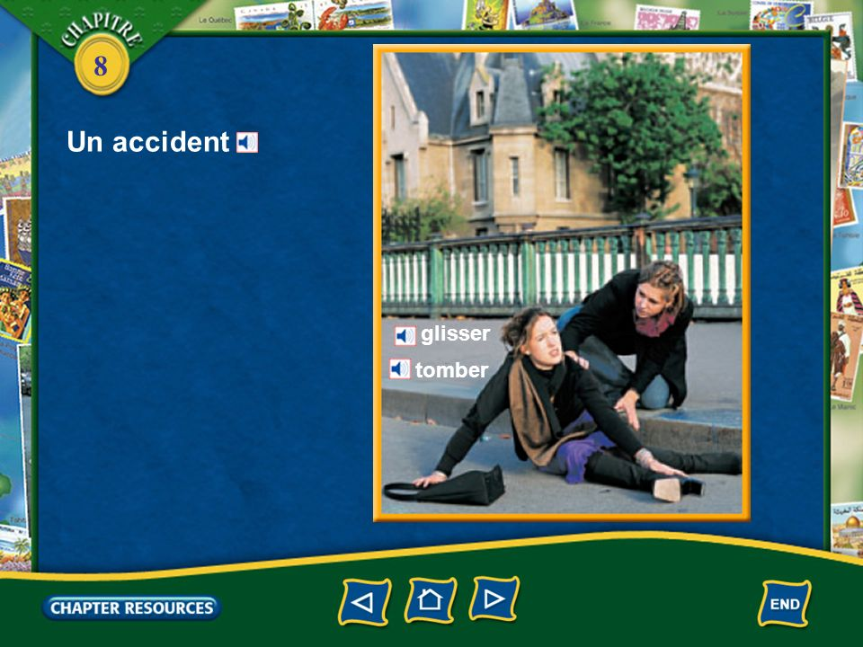 8 Vocabulaire (French–English) Talking about an accident glisserto slip tomberto fall se blesser, se faire mal to hurt oneself se couper to cut (ones finger, etc.) se casser to break (a bone)