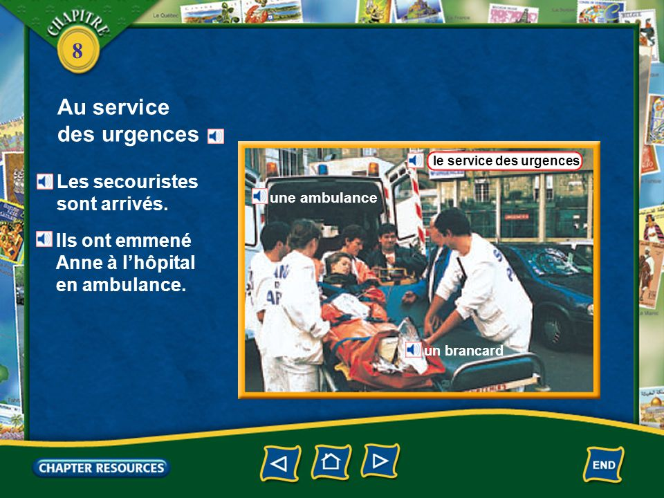 8 appeler police (f.) secours to call 911 remplir un formulaireto fill out a form une ambulancean ambulance un brancarda stretcher un fauteuil roulanta wheelchair Talking about medical emergencies and a hospital Vocabulaire (French–English)