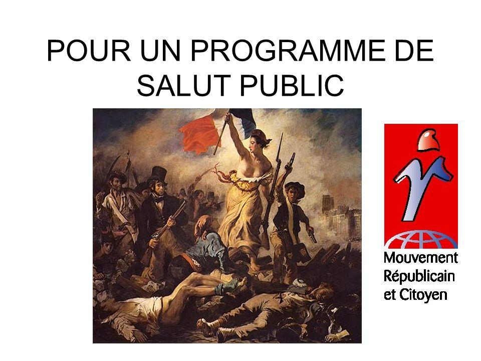 POUR UN PROGRAMME DE SALUT PUBLIC