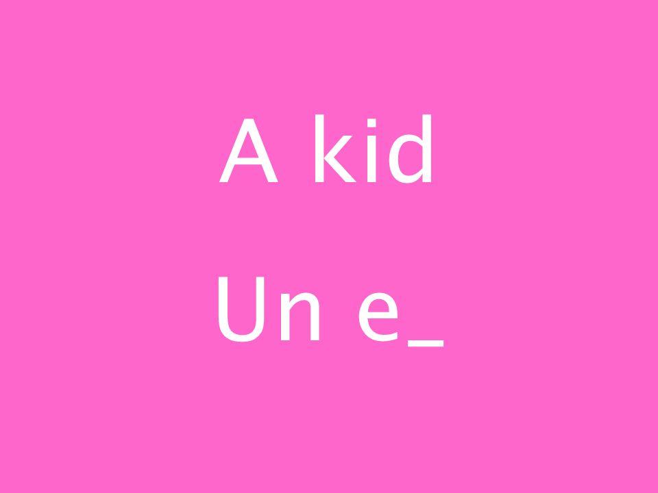 A kid Un e_