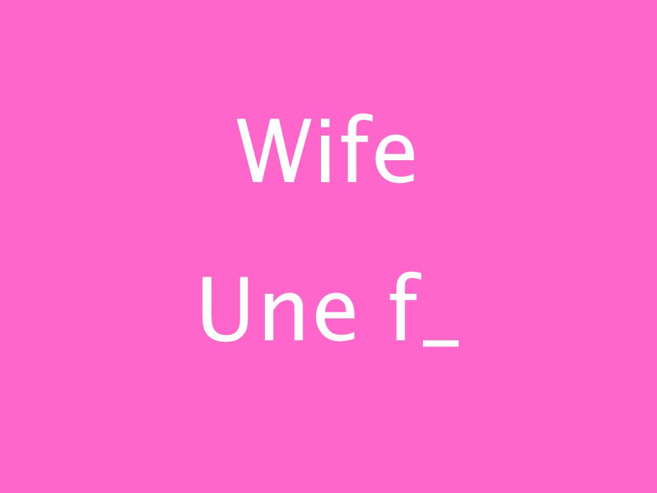 Wife Une f_