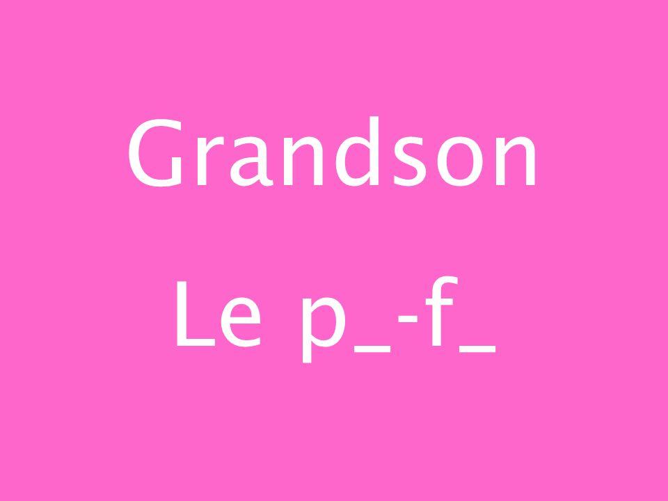 Grandson Le p_-f_
