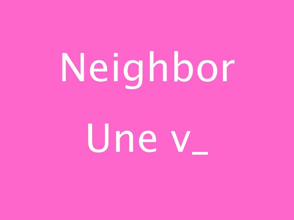 Neighbor Une v_