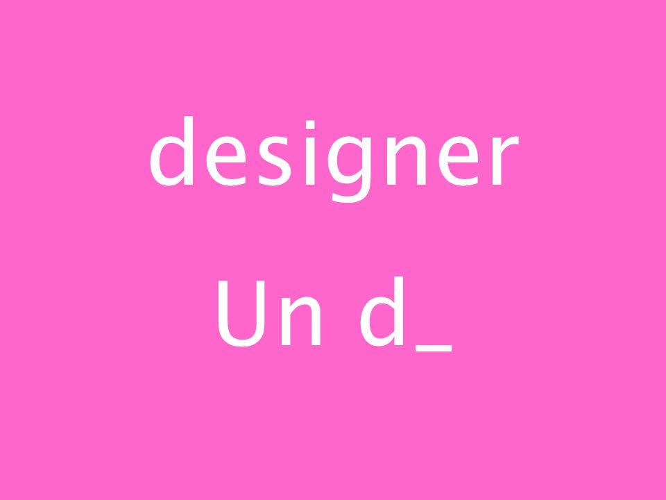 designer Un d_