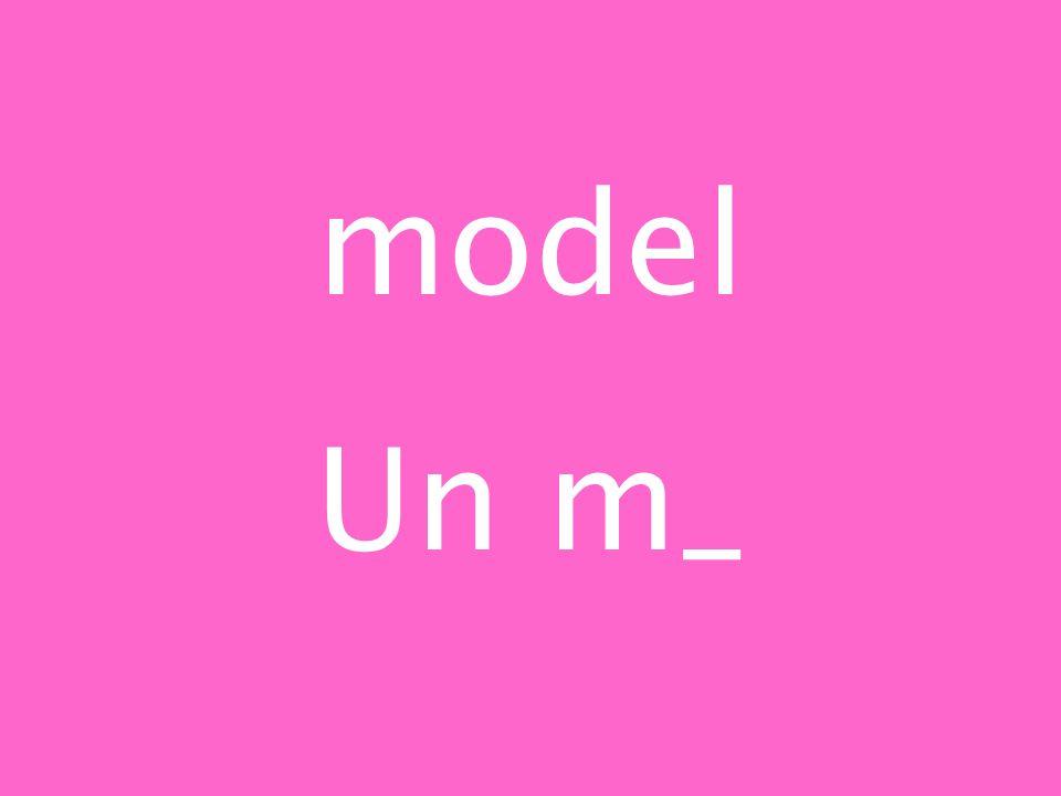 model Un m_