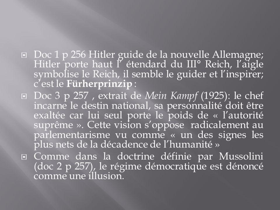 Doc 1 p 256 Hitler guide de la nouvelle Allemagne; Hitler porte haut l étendard du III° Reich, laigle symbolise le Reich, il semble le guider et linsp