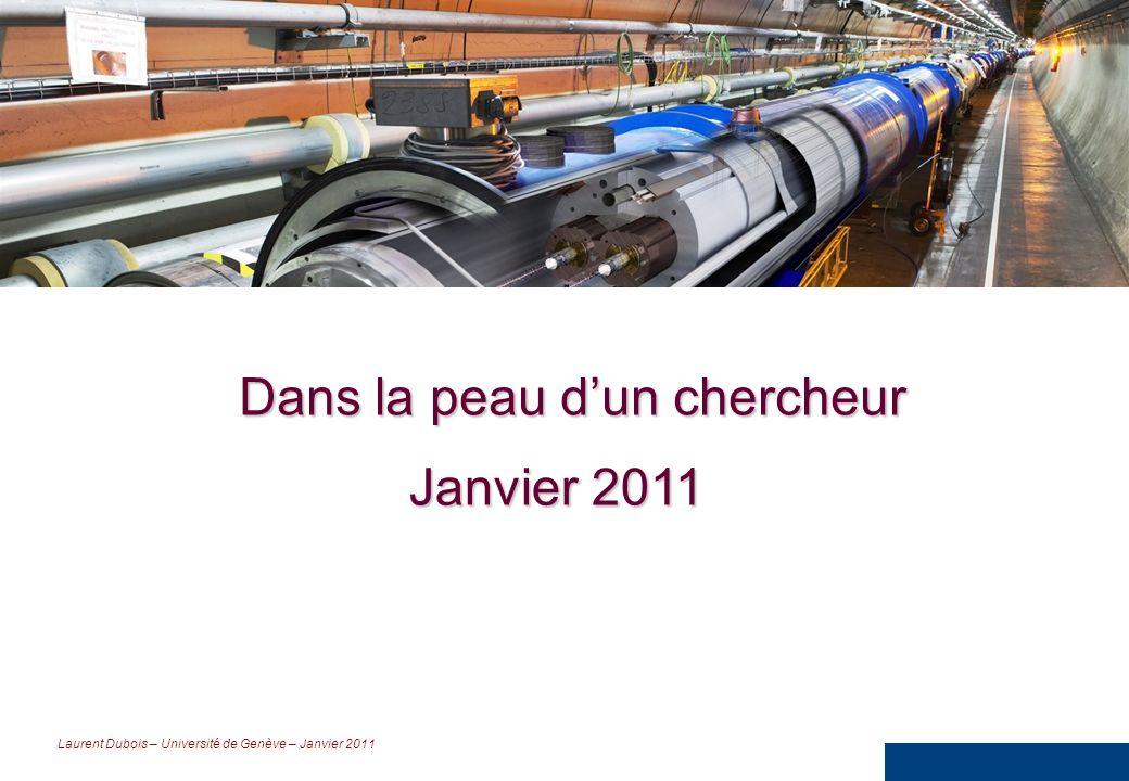 Laurent Dubois – Université de Genève – Janvier 2011 Une analogie Une boîte La matière