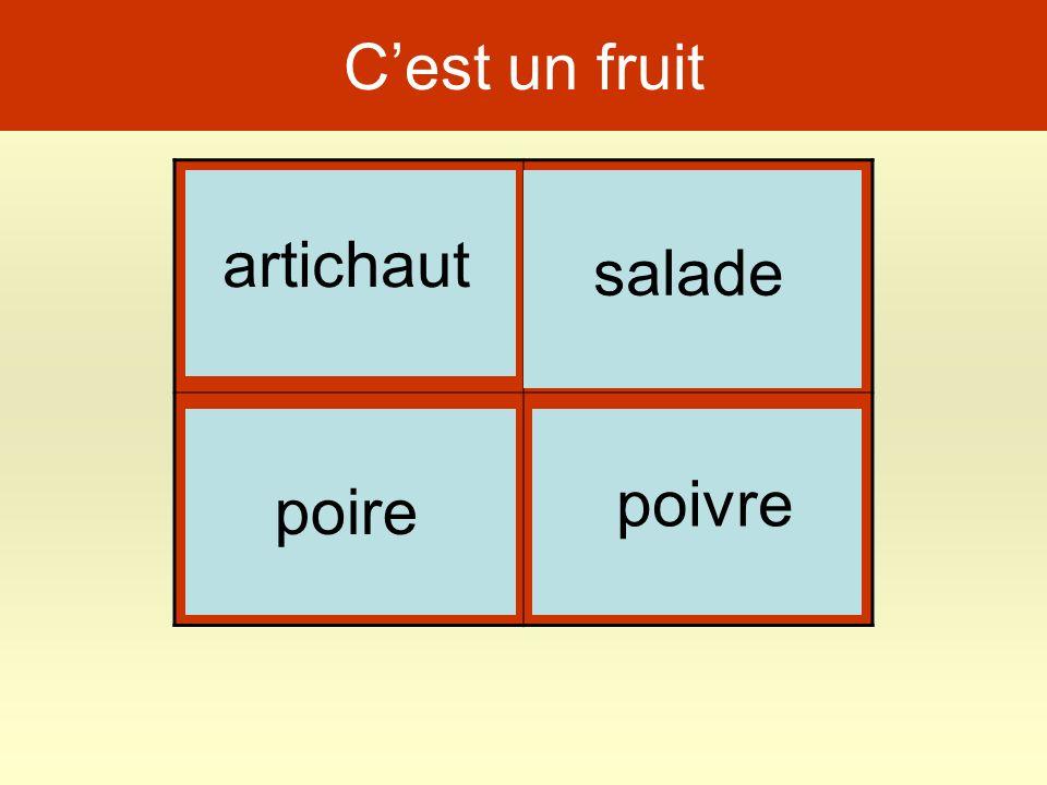 Cest un fruit chien poivre poire artichaut salade