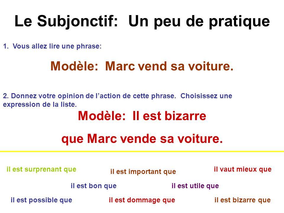 Le Subjonctif: Un peu de pratique Maintenant, les verbes à deux bases