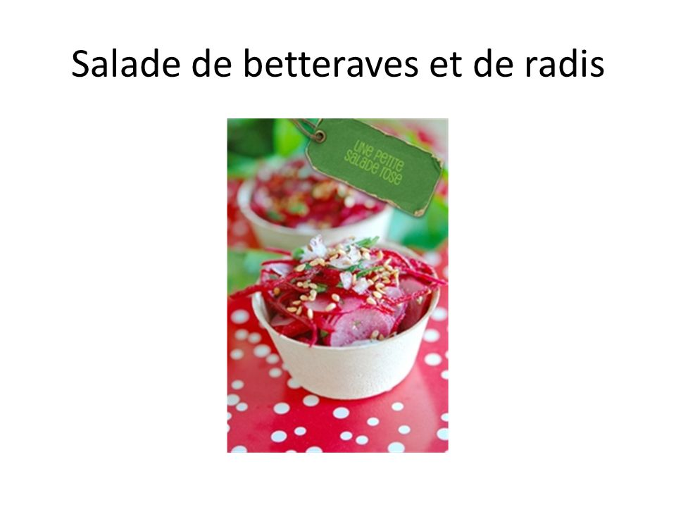 Salade de betteraves et de radis