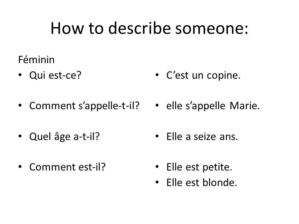 Il est/Elle est When describing a person or thing Structure: – Il est + adjectiveIl est amusant.
