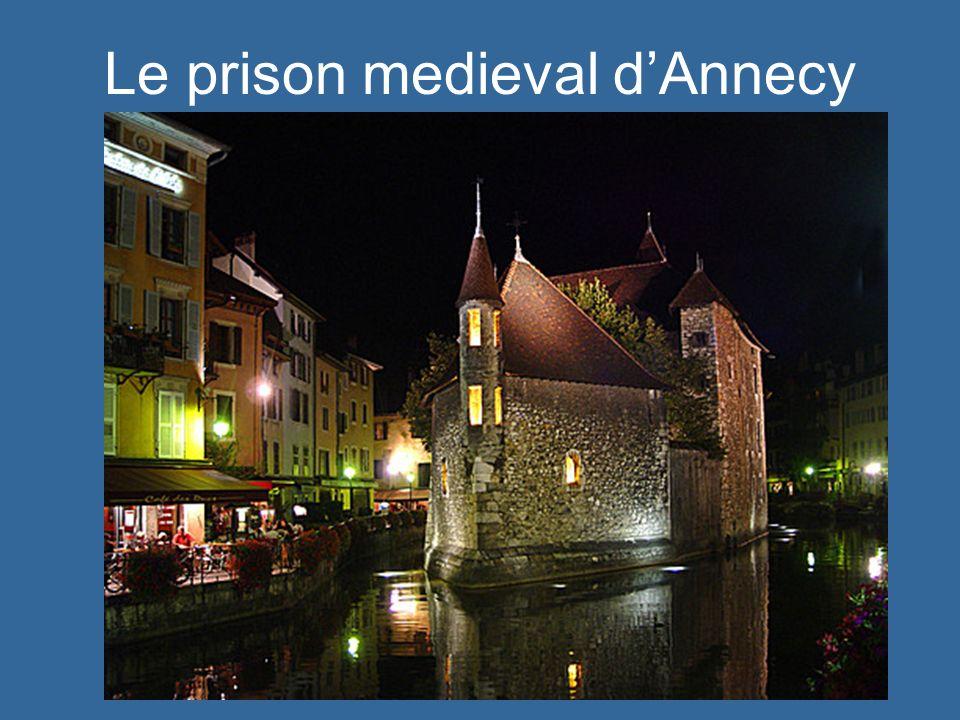 Le prison medieval dAnnecy