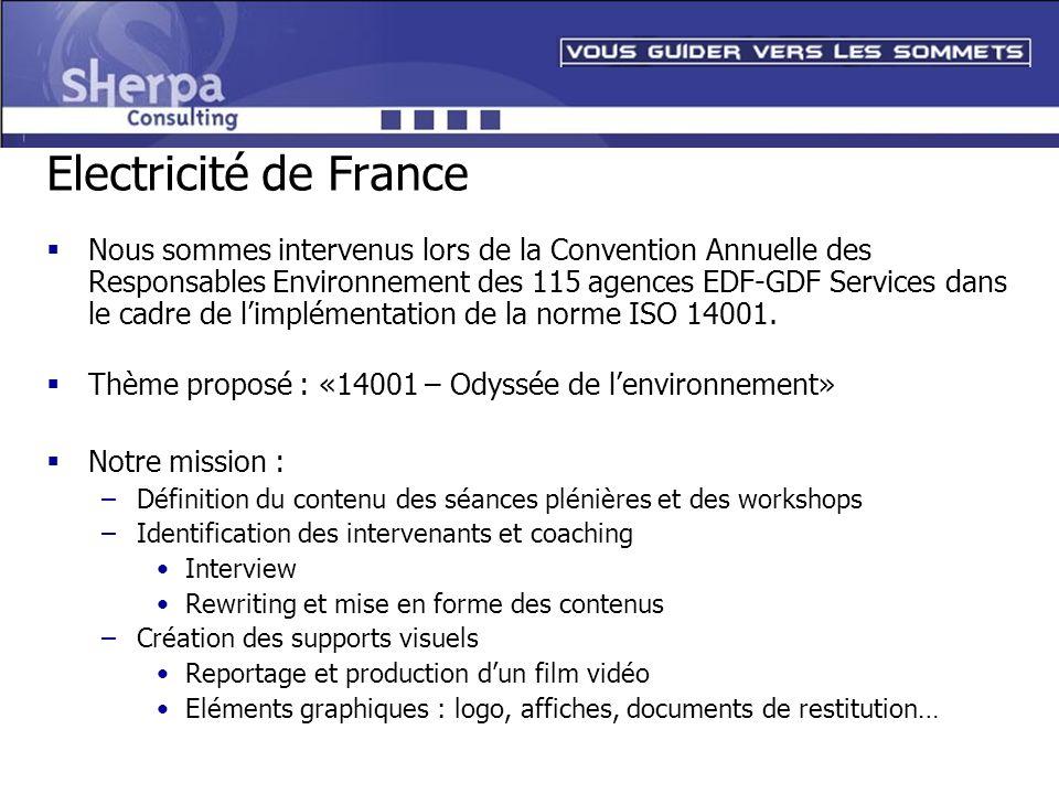 Electricité de France Nous sommes intervenus lors de la Convention Annuelle des Responsables Environnement des 115 agences EDF-GDF Services dans le ca