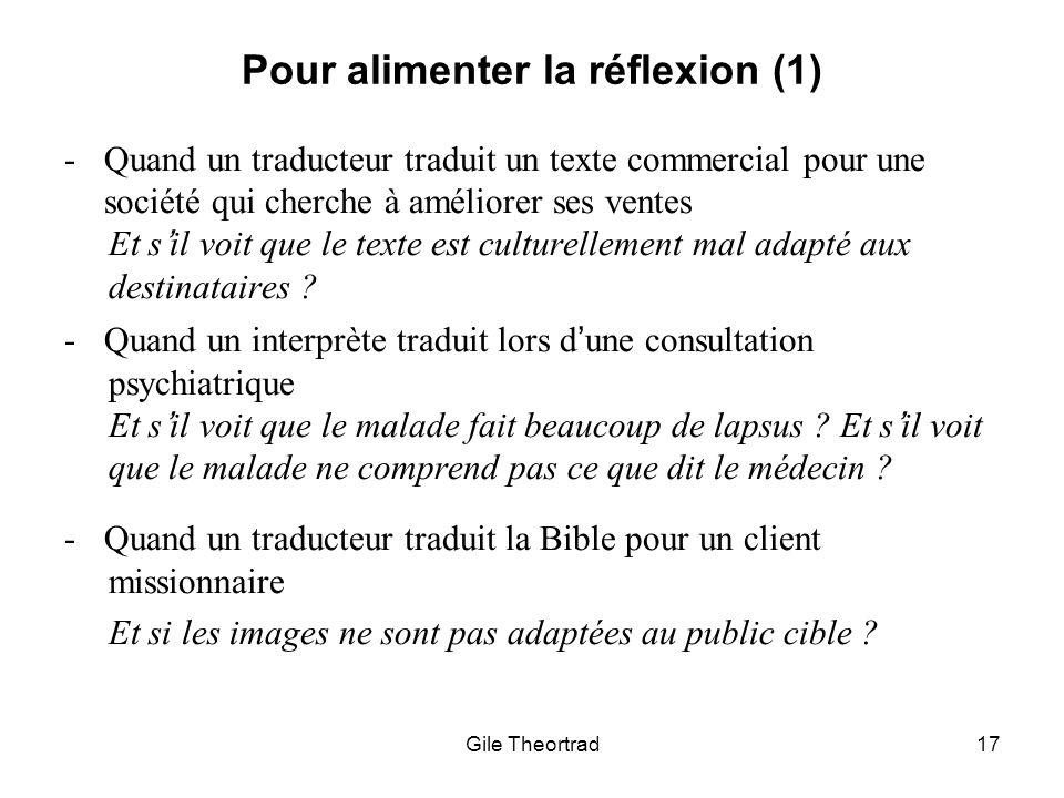 Pour alimenter la réflexion (1) Gile Theortrad17 -Quand un traducteur traduit un texte commercial pour une société qui cherche à améliorer ses ventes