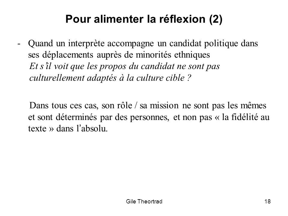 Pour alimenter la réflexion (2) Gile Theortrad18 -Quand un interprète accompagne un candidat politique dans ses déplacements auprès de minorités ethni