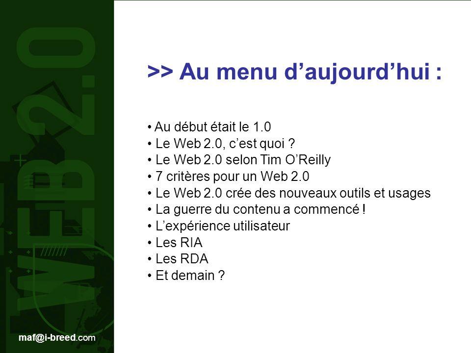 maf@i-breed.com Blog vient de la contraction de deux mots Web et log.