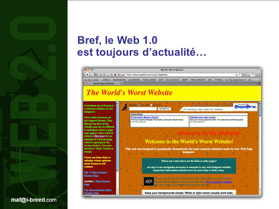 maf@i-breed.com Le « Web 2.0 » est avant tout une dénomination marketing pour nommer un nouveau type de services… Wikipedia, pour sa part, le définie comme ceci :