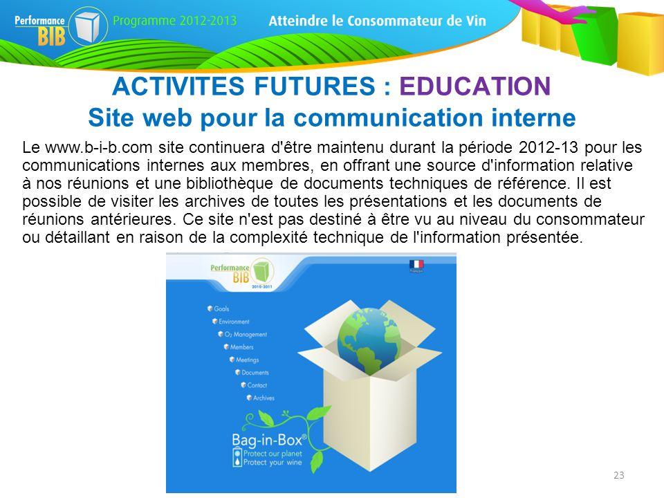 Le www.b-i-b.com site continuera d'être maintenu durant la période 2012-13 pour les communications internes aux membres, en offrant une source d'infor