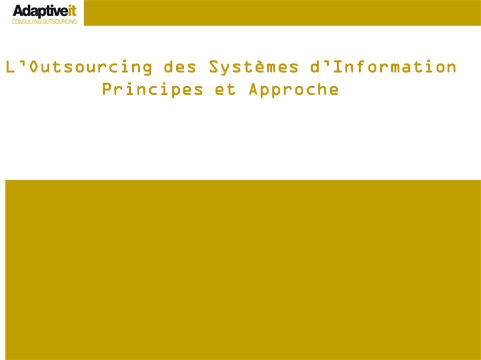 LOutsourcing des Systèmes dInformation Principes et Approche