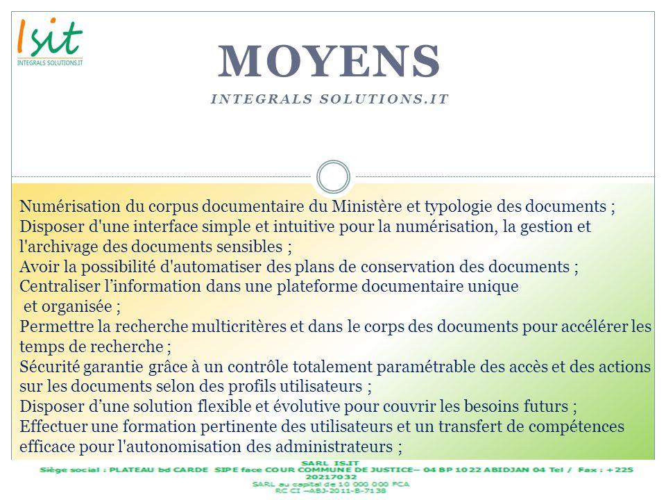 MOYENS INTEGRALS SOLUTIONS.IT Numérisation du corpus documentaire du Ministère et typologie des documents ; Disposer d'une interface simple et intuiti