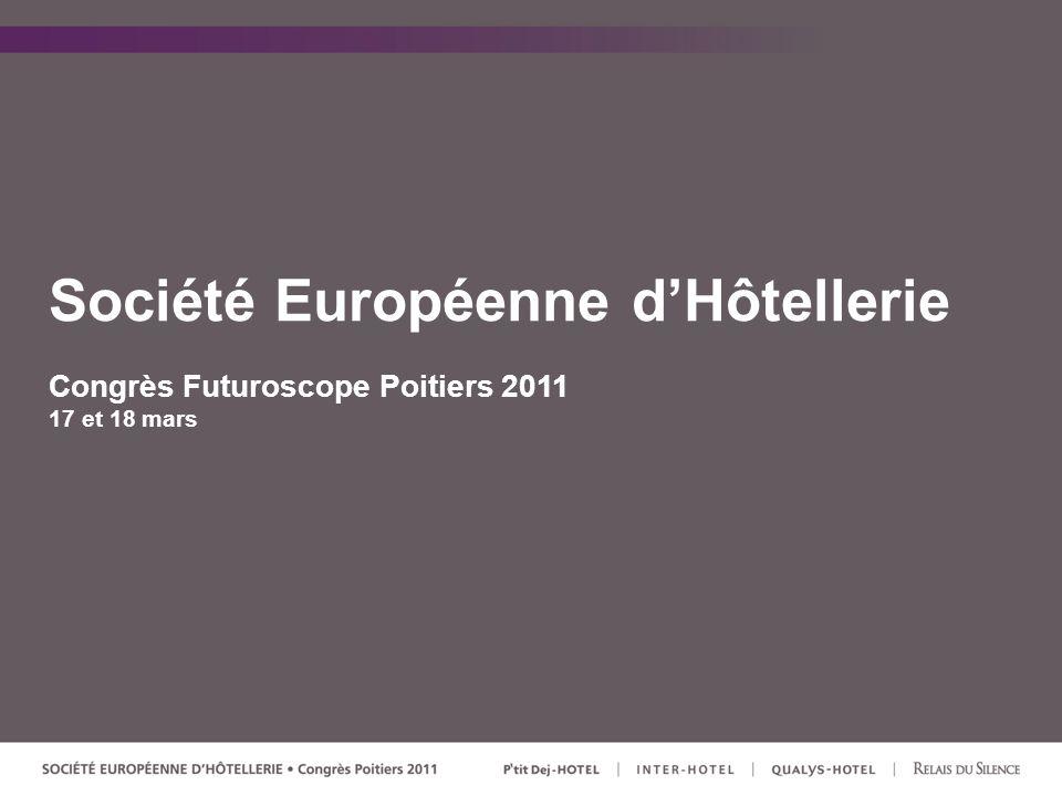 Société Européenne dHôtellerie Congrès Futuroscope Poitiers 2011 17 et 18 mars
