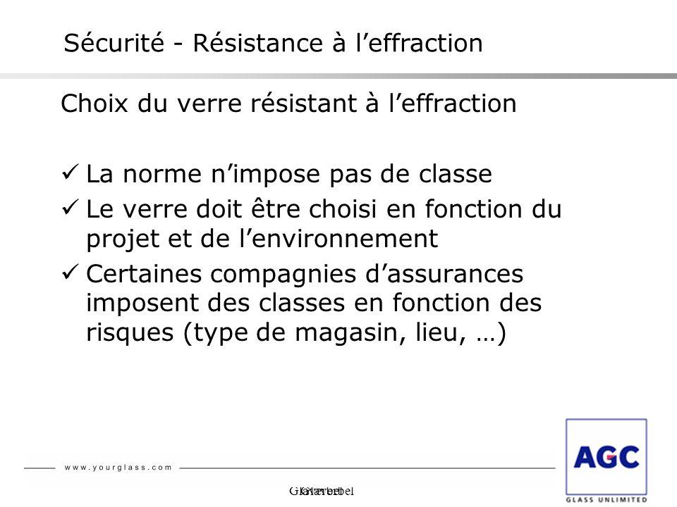 Glaverbel Choix du verre résistant à leffraction La norme nimpose pas de classe Le verre doit être choisi en fonction du projet et de lenvironnement C