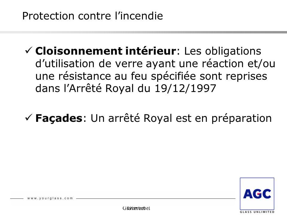 Glaverbel Protection contre lincendie Cloisonnement intérieur: Les obligations dutilisation de verre ayant une réaction et/ou une résistance au feu sp